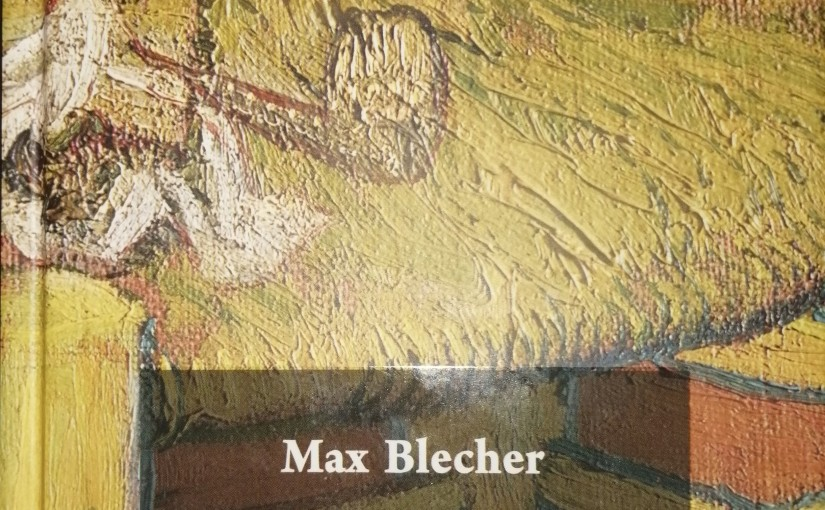 Cum era acolo de unde se întorcea MaxBlecher?